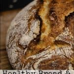 Healthy bread and Natural Leavening