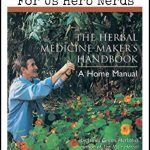 Review of the Herbal Medicine Maker's Handbook