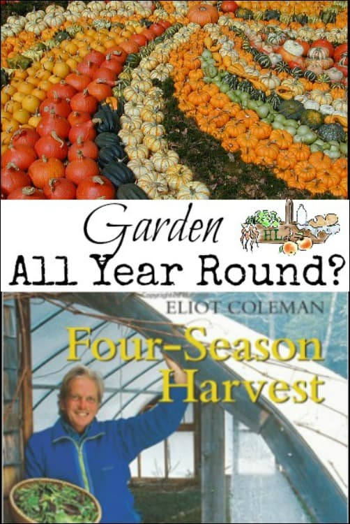 Garden All Year Round l Four Season Harvest book review l Homestead Lady (.com)