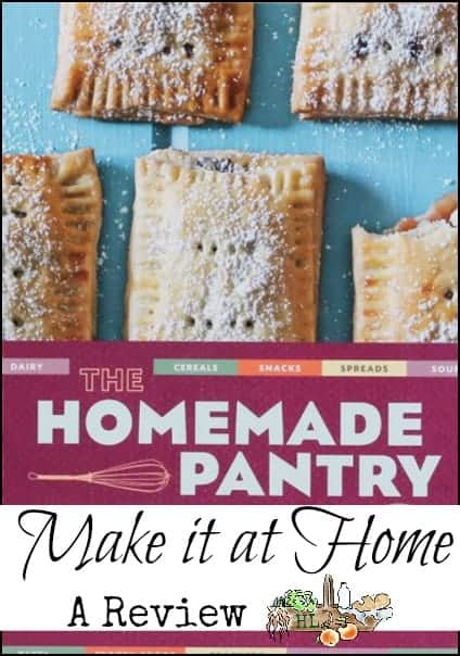 Learn to Make it at Home with Homemade Pantry l Foods you can make at home l Homestead Lady (.com)
