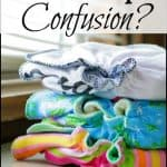 Confused About Cloth Diapers?