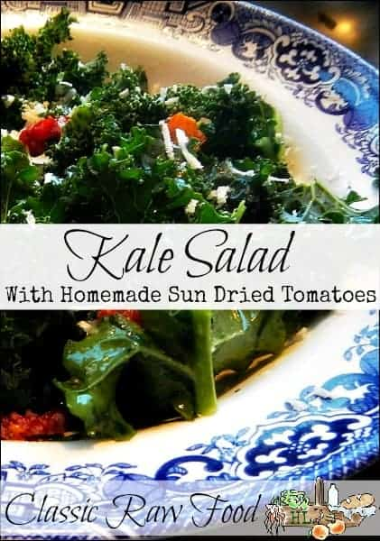 Raw Kale Salad with Homemade Sun Dried Tomatoes l Classic raw food l Homestead Lady (.com)