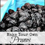 How to Make Your Own Prunes