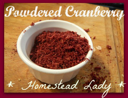 Healthy heart cranberry recipes - powdered cranberry - www.homesteadlady.com