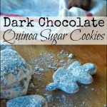 Gluten Free Foods: Quinoa and Dark Chocolate Sugar Cookies