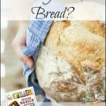 Want Yeast Free Bread?