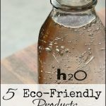 5 Eco Friendly Products – Bottoms Up!