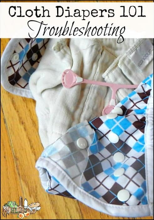 Cloth Diapers 101 Troubleshooting l Four common cloth diaper problems and what to do l Homestead Lady (.com)