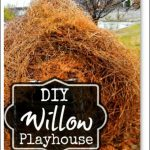 DIY Willow Playhouse
