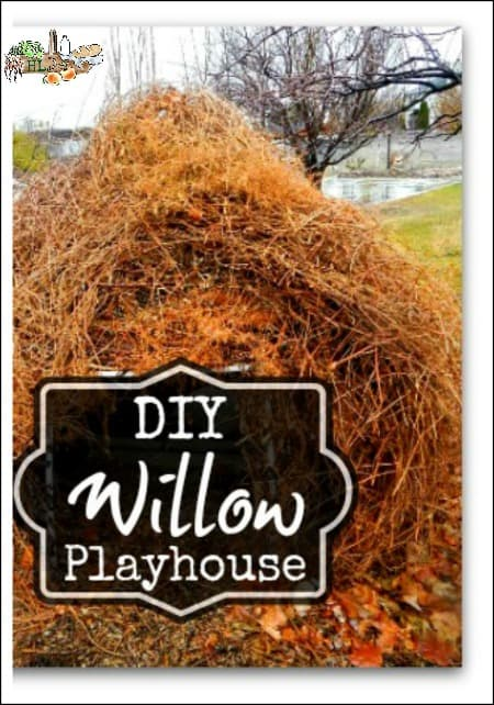 DIY Willow Playhouse l An eco-friendly green build for the kids backyard l Homestead Lady.com