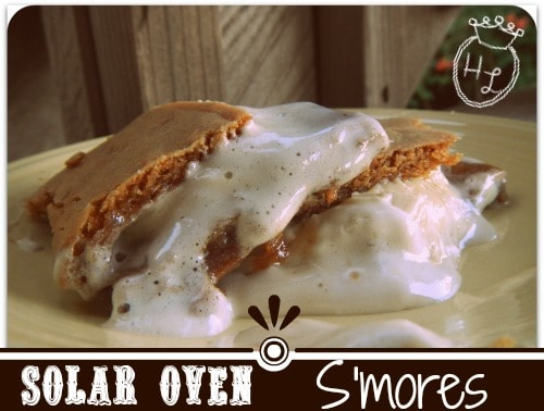 Solar Oven Smores l Smooshy or less smooshy the Solar Oven will oblige l Homestead Lady (.com)