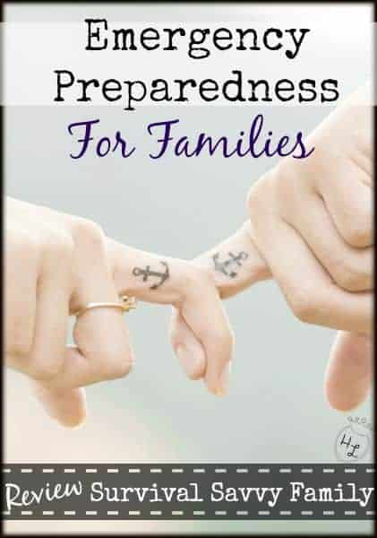 Emergency Preparedness Tips for Families l Also Review Survival Savvy Family l Homestead Lady (.com)