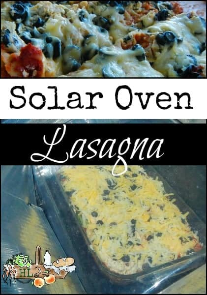 Solar Oven Slow Cooker Lasagana l Homestead Lady.com