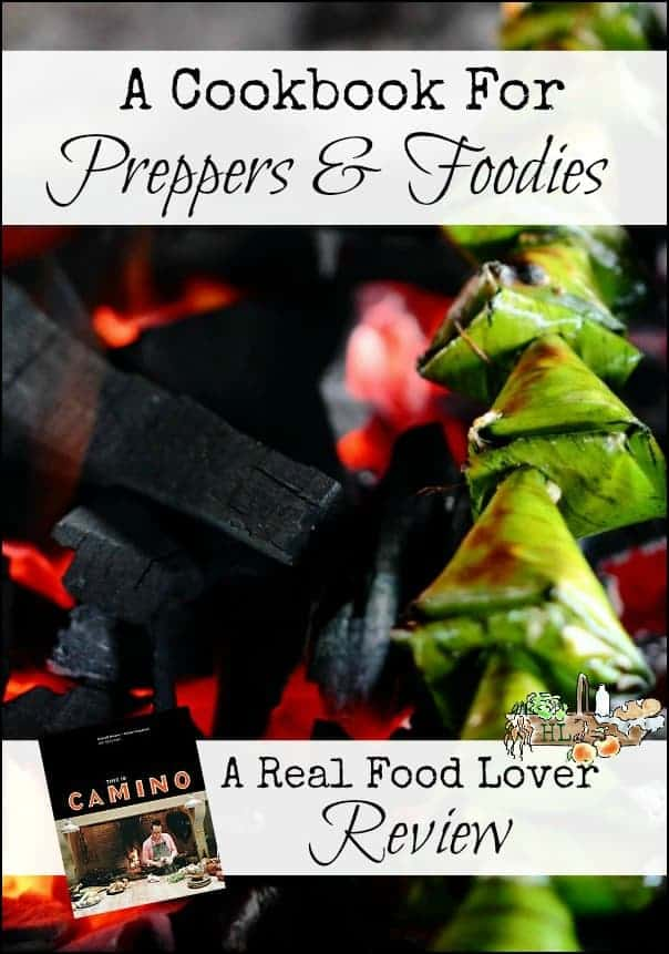 This is Camino l A cookbook for preppers and foodies alike l Book review l Homestead Lady.com