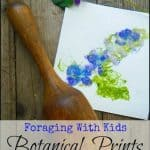 Foraging with Kids: Botanical Prints