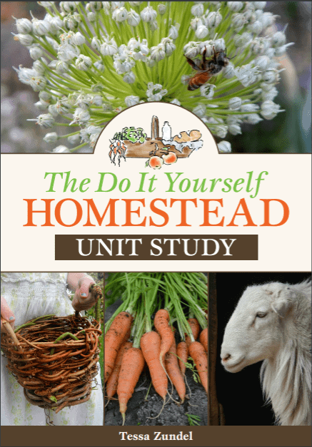 The Do It Yourself Homestead Unit Study