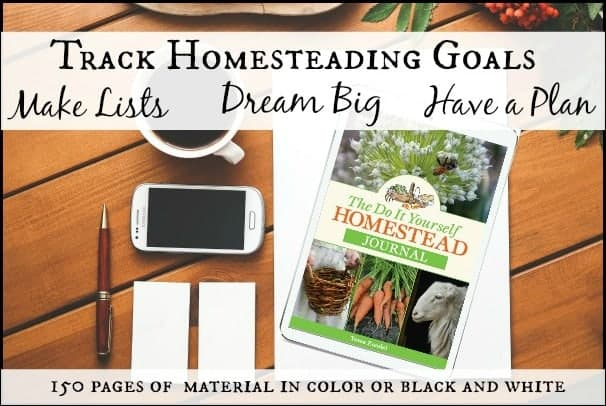 The Do It Yourself Homestead Journal l Keep track of homesteading goals l Homestead Lady.com