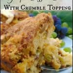Grape Coffee Cake with Crumble Topping