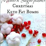 "Holiday Keto Fat Bomb: The ""Sugar Plum"""