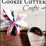 3 Upcycled Cookie Cutter Crafts