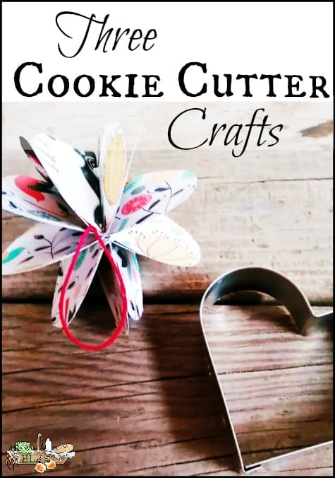3 Cookie Cutter Crafts for Young and Old l Make unique Valentine's Day gifts and decorations l Homestead Lady.com