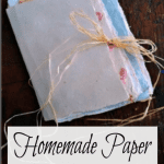 Homemade Paper for Teachers, Parents and Parties!