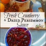 Fresh Cranberry & Dried Persimmon Sauce