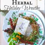 Herbal Holiday Wreaths