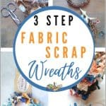 Fabric Scrap Craft Wreaths for Any Holiday